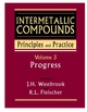 Intermetallic Compounds, Principles and Practice, Volume 3, Progress (0471493155) cover image