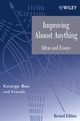 Improving Almost Anything: Ideas and Essays, Revised Edition