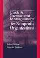 Cash & Investment Management for Nonprofit Organizations (0471741655) cover image