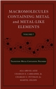 Macromolecules Containing Metal and Metal-Like Elements, Volume 7, Nanoscale Interactions of Metal-Containing Polymers  (0471773255) cover image