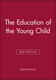 The Education of the Young Child, 2nd Edition (0631135855) cover image