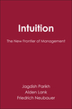 Intuition: The New Frontier of Management (0631192255) cover image