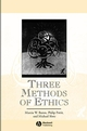 Three Methods of Ethics: A Debate (0631194355) cover image