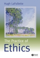 The Practice of Ethics (0631219455) cover image
