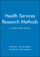 Health Services Research Methods: A Guide to Best Practice (0727912755) cover image