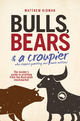 Bulls, Bears and a Croupier: The insider's guide to profi ting from the Australian stockmarket (0730377555) cover image
