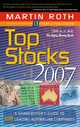 Top Stocks 2007: A Sharebuyer's Guide to 109 Leading Australian Companies  (0731405455) cover image
