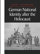 German National Identity after the Holocaust (0745610455) cover image