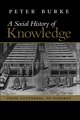Social History of Knowledge: From Gutenberg to Diderot (0745624855) cover image
