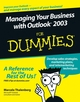 Managing Your Business with Outlook 2003 For Dummies (0764598155) cover image