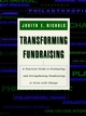 Transforming Fundraising: A Practical Guide to Evaluating and Strengthening Fundraising to Grow with Change (0787944955) cover image