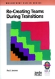 Recreating Teams During Transitions, 2nd Edition (0787950955) cover image