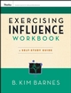 Exercising Influence Workbook: A Self-Study Guide (0787984655) cover image