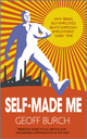 Self Made Me: Why Being Self-Employed beats Everyday Employment (0857082655) cover image