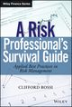 A Risk Professional s Survival Guide: Applied Best Practices in Risk Management (1118045955) cover image