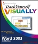 Teach Yourself VISUALLY Microsoft Word 2003, 2nd Edition (1118080955) cover image