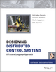 Designing Distributed Control Systems: A Pattern Language Approach (1118694155) cover image