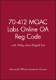 70-412 MOAC Labs Online OA Reg Code with Wiley eText Digital Set (1118757955) cover image