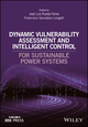 Dynamic Vulnerability Assessment and Intelligent Control: For Sustainable Power Systems (1119214955) cover image