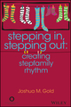 Stepping In, Stepping Out: Creating Stepfamily Rhythm (1119246555) cover image