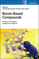 Boron-Based Compounds: Potential and Emerging Applications in Medicine (1119275555) cover image