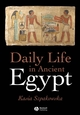 Daily Life in Ancient Egypt (1405118555) cover image