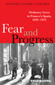 Fear and Progress: Ordinary Lives in Franco's Spain, 1939-1975 (1405133155) cover image