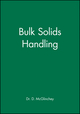 Bulk Solids Handling: Equipment Selection and Operation (1405158255) cover image