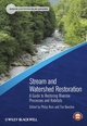 Stream and Watershed Restoration: A Guide to Restoring Riverine Processes and Habitats (1405199555) cover image