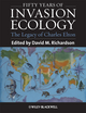 Fifty Years of Invasion Ecology: The Legacy of Charles Elton (1444335855) cover image