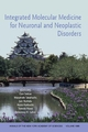 Integrated Molecular Medicine for Neuronal and Neoplastic Disorders, Volume 1086 (1573316555) cover image