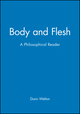 Body and Flesh: A Philosophical Reader (1577181255) cover image