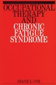 Occupational Therapy and Chronic Fatigue Syndrome (1861561555) cover image