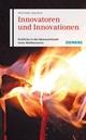 Innovatoren und Innovationen: Einblicke in die Ideenwerkstatt eines Weltkonzerns (3895786055) cover image