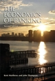 The Economics of Banking, 2nd Edition (EHEP000955) cover image