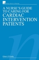 A Nurse's Guide to Caring for Cardiac Intervention Patients (0470019956) cover image