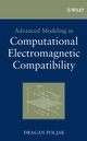 Advanced Modeling in Computational Electromagnetic Compatibility (0470036656) cover image