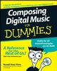 Composing Digital Music For Dummies (0470170956) cover image