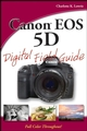 Canon EOS 5D Digital Field Guide (0470174056) cover image