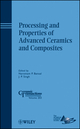 Processing and Properties of Advanced Ceramics and Composites (0470408456) cover image