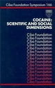 Cocaine: Scientific and Social Dimensions, No. 166 (0470514256) cover image