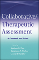Collaborative / Therapeutic Assessment: A Casebook and Guide (0470551356) cover image