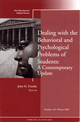 Dealing with the Behavioral and Psychological Problems of Students: A Contemporary Update: New Directions for Student Services, Number 128 (0470592656) cover image