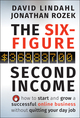 The Six-Figure Second Income: How To Start and Grow A Successful Online Business Without Quitting Your Day Job  (0470633956) cover image