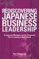 Rediscovering Japanese Business Leadership: 15 Japanese Managers and the Companies They're Leading to New Growth (0470824956) cover image
