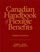 Canadian Handbook of Flexible Benefits, 3rd Edition (0470838256) cover image