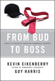 From Bud to Boss: Secrets to a Successful Transition to Remarkable Leadership (0470891556) cover image