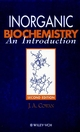 Inorganic Biochemistry: An Introduction, 2nd Edition (0471188956) cover image