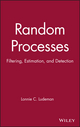 Random Processes: Filtering, Estimation, and Detection (0471259756) cover image