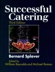 Successful Catering, 3rd Edition (0471289256) cover image